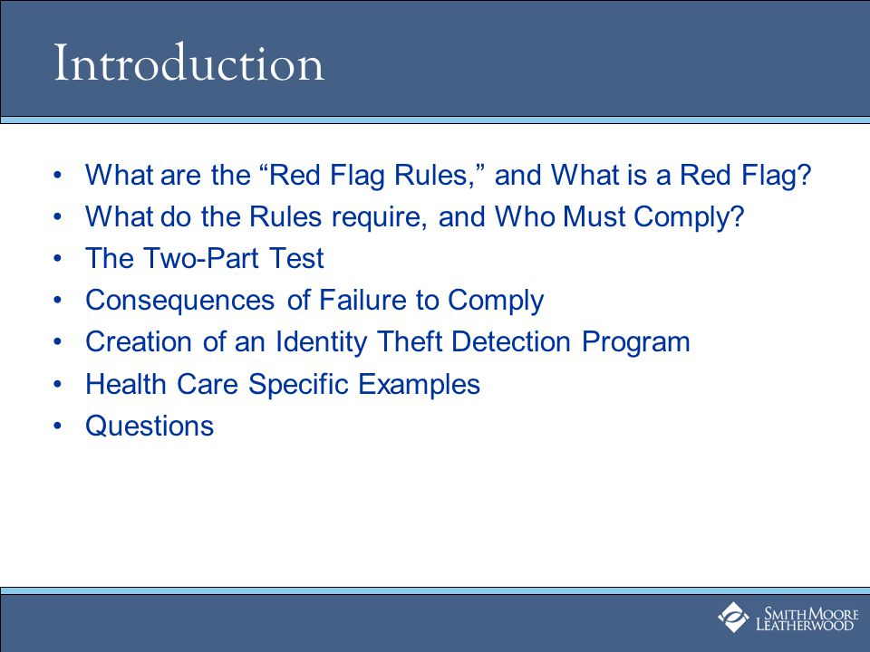 Introduction What are the Red Flag Rules, and What is a Red Flag.