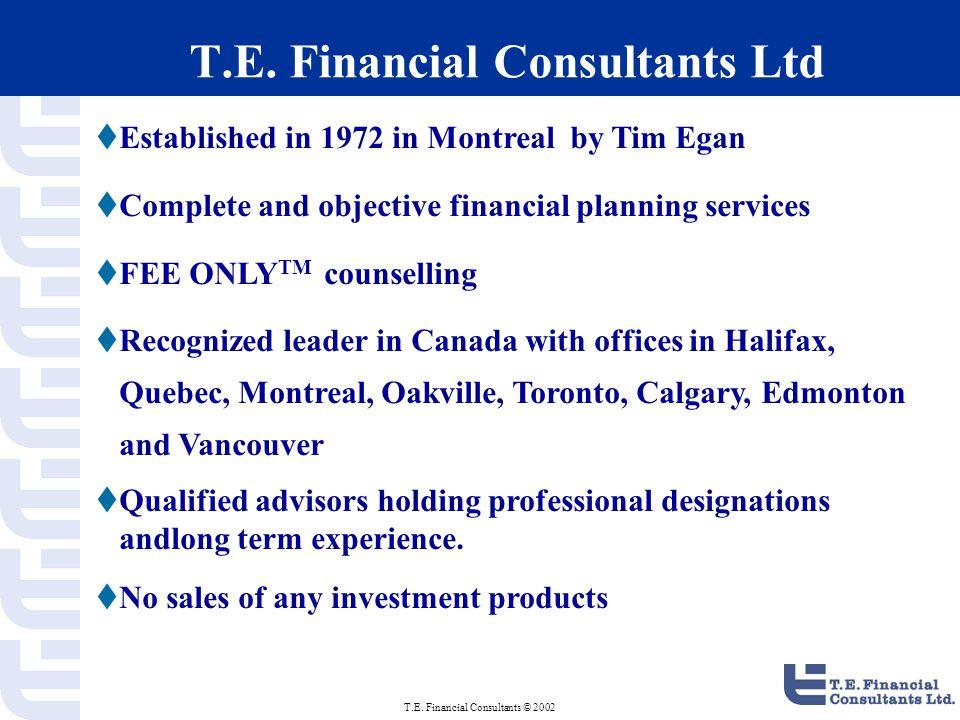 T.E. Financial Consultants © 2002 T.E.