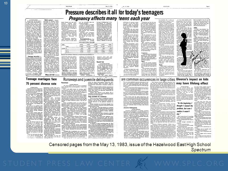 12 Hazelwood School District v. Kuhlmeier (1988) The U.S.