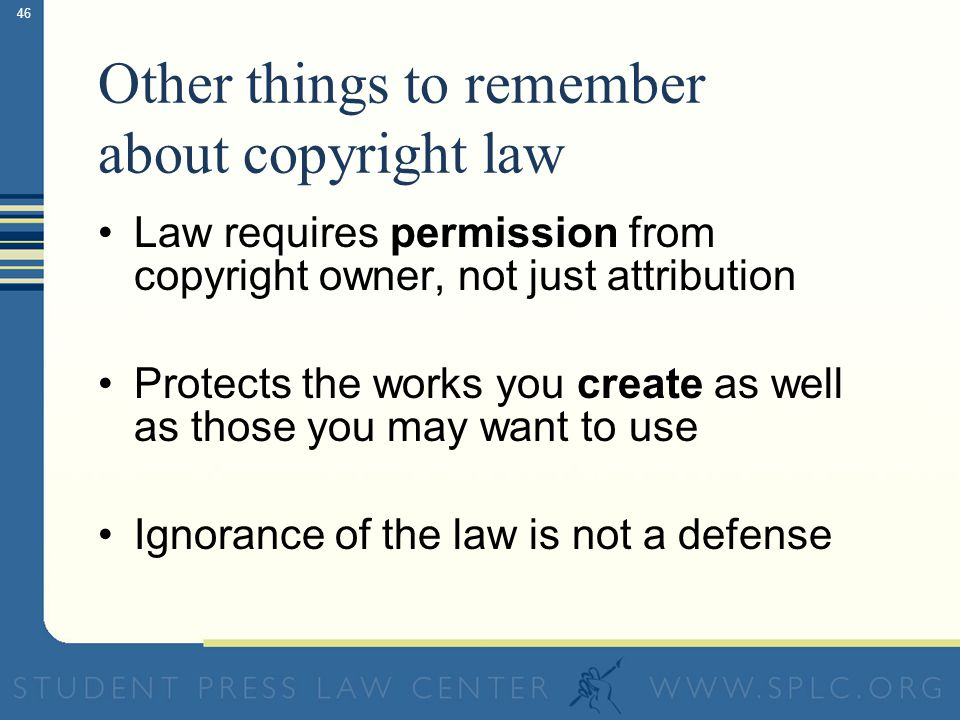 45 Fair Use: An Exception to the Rule Using a limited amount of a copyrighted work for news, educational or informational purposes without consent may