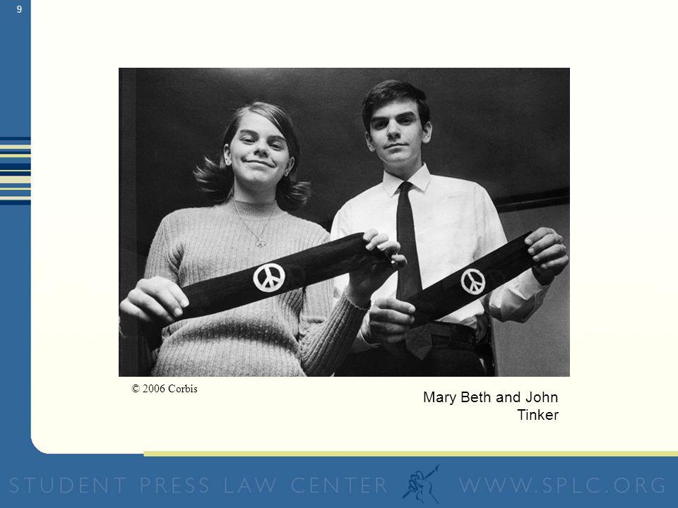 8 Tinker v. Des Moines Independent Community School District (1969) The U.S.