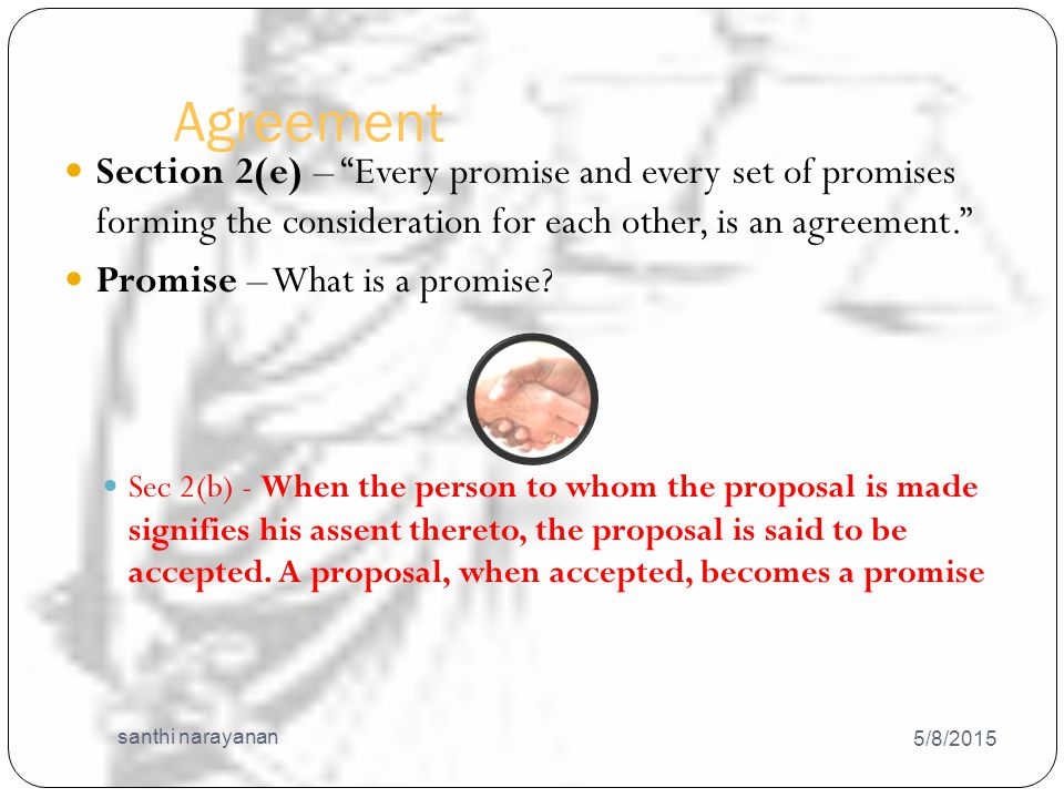 Contd - 5/8/2015 santhi narayanan 36 Communication of acceptance – As against the proposer – When it is put in a course of transmission to him, so as to be out of the power of the acceptor.
