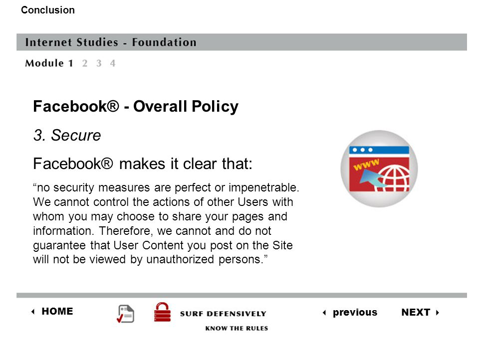 NEXT  previous  HOME Conclusion Facebook® - Overall Policy 2.