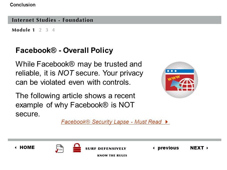 NEXT  previous  HOME Conclusion Facebook® - Overall Policy 3.