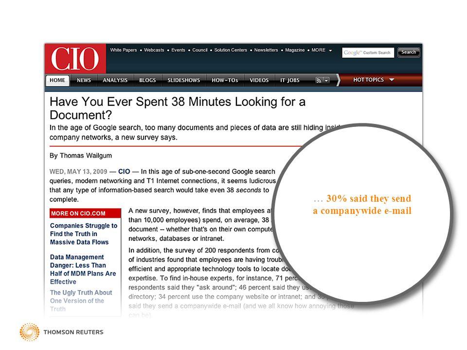 … 30% said they send a companywide e-mail
