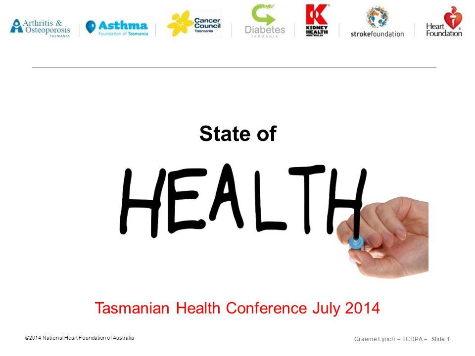 ©2014 National Heart Foundation of Australia Graeme Lynch – TCDPA – Slide 12 5 a.