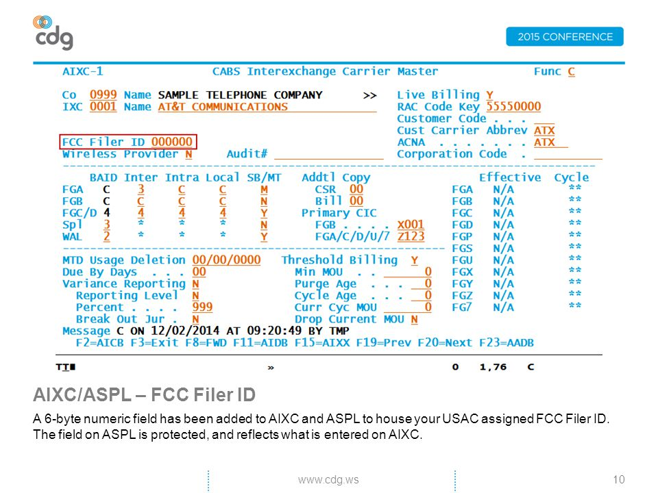 AIXC/ASPL – FCC Filer ID A 6-byte numeric field has been added to AIXC and ASPL to house your USAC assigned FCC Filer ID.