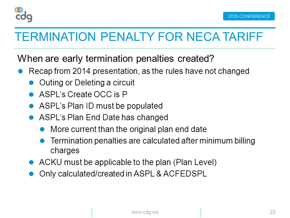 When are early termination penalties created.