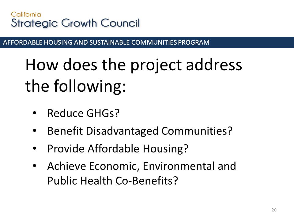 20 How does the project address the following: Reduce GHGs.