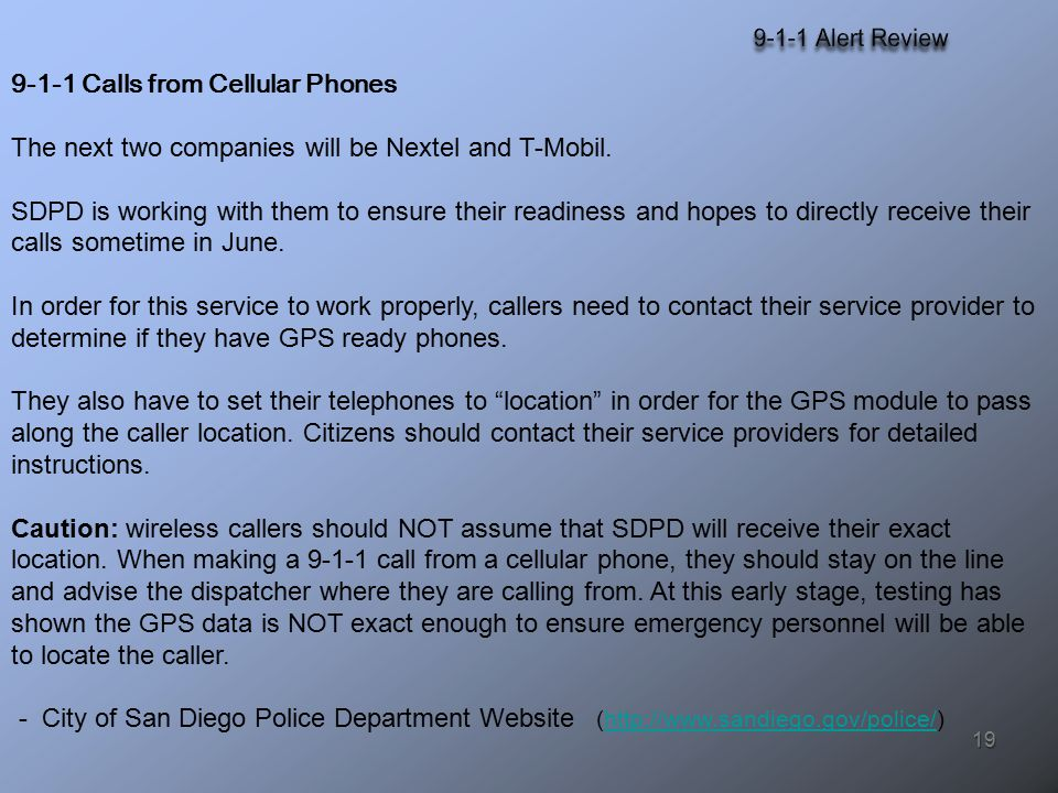 19 9-1-1 Calls from Cellular Phones The next two companies will be Nextel and T-Mobil.