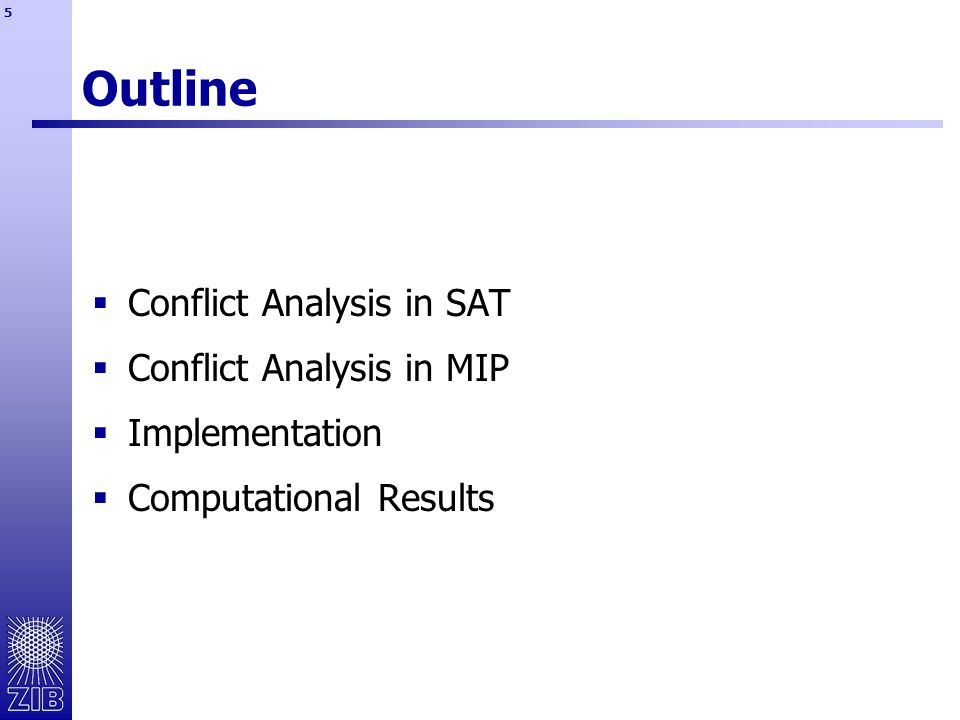 36 Outline  Conflict Analysis in SAT  deductions lead to conflict  conflict graph  cut in conflict graph  conflict clause  Conflict Analysis in MIP  Implementation  Computational Results