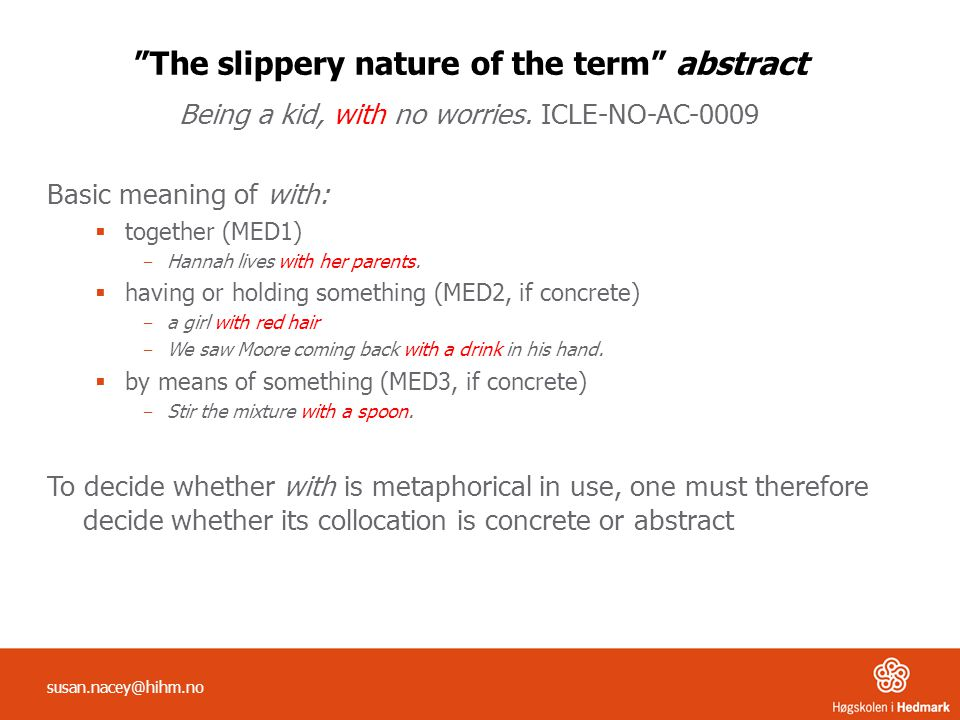 The slippery nature of the term abstract Being a kid, with no worries.