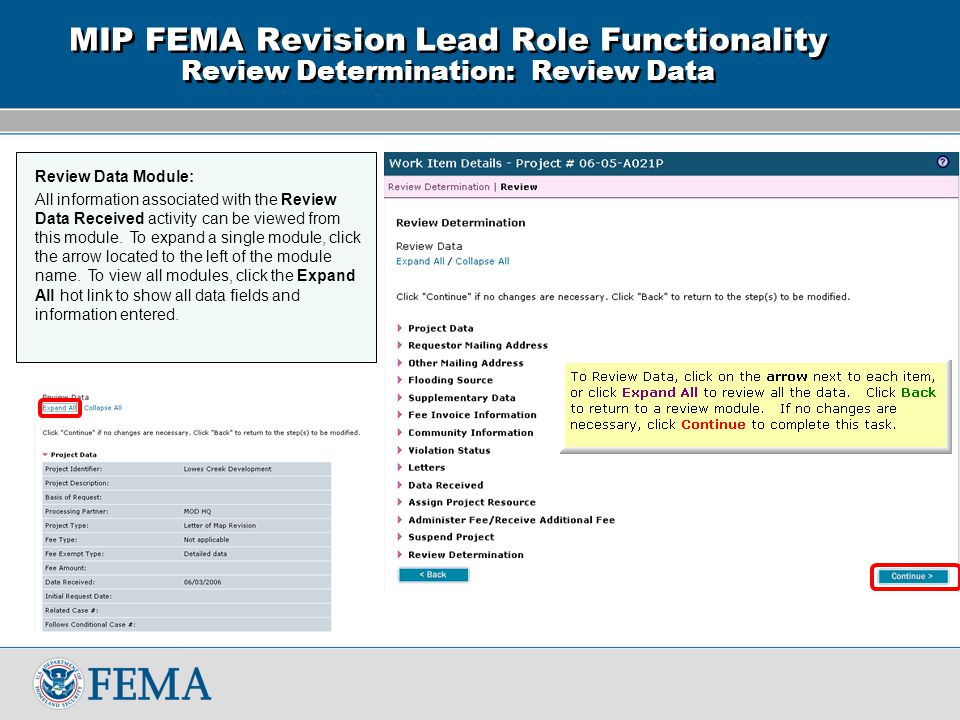 MIP FEMA Revision Lead Role Functionality Review Determination: Review Data Review Data Module: All information associated with the Review Data Received activity can be viewed from this module.