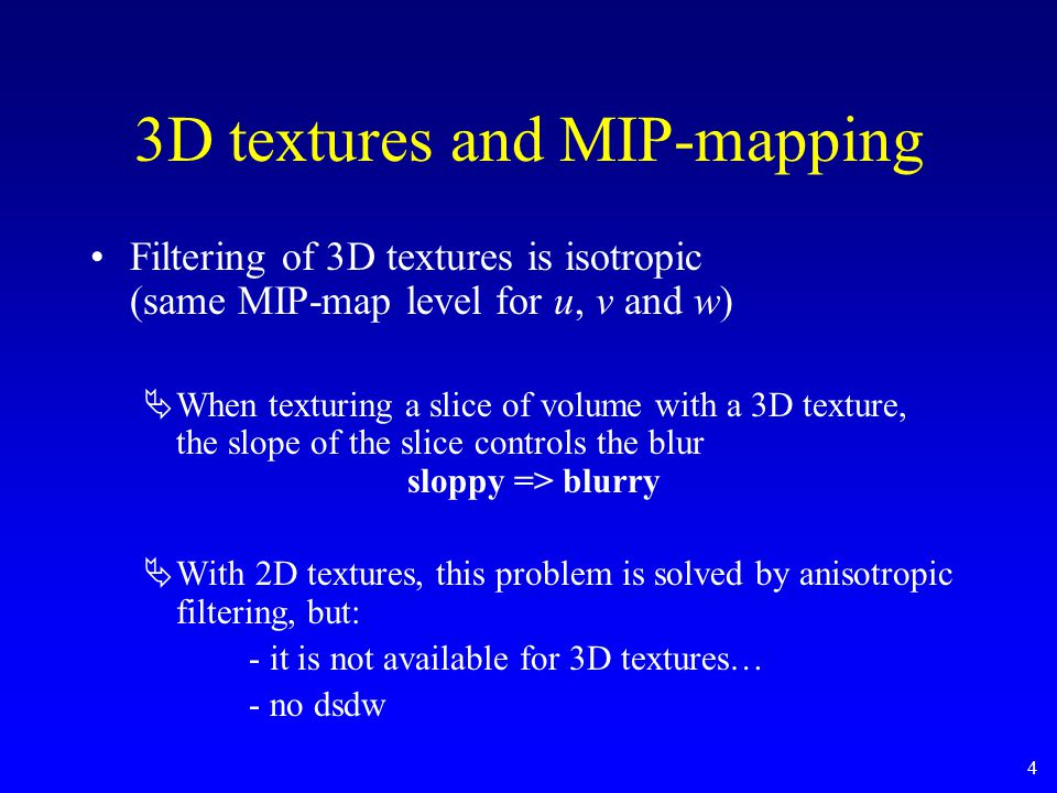5 Clamp_to_border and MIP-mapping Using non-square textures (2 a  2 b, a  b) CLAMP_TO_BORDER_ARB enabled MIP-map enabled  at MIP-map levels > log 2 (a) (with a < b), the texture becomes 1D: clamp doesn't seem to work correctly…