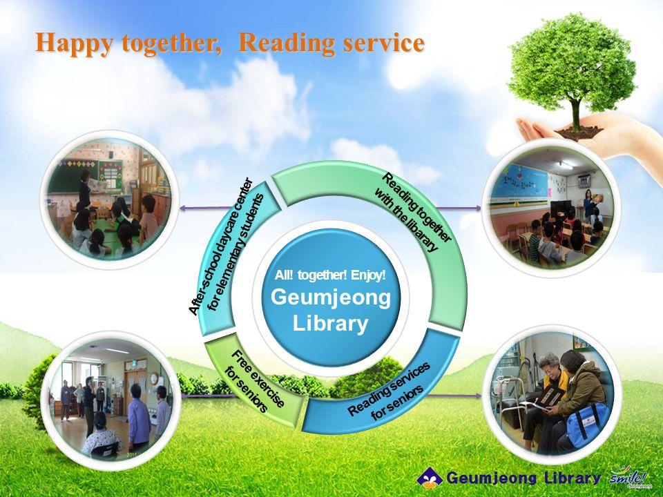 Happy together, Reading service All. together. Enjoy.