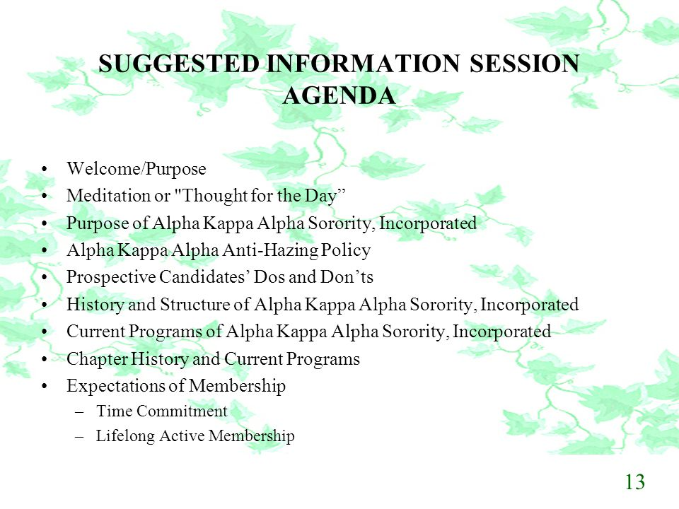 SUGGESTED INFORMATION SESSION AGENDA Welcome/Purpose Meditation or