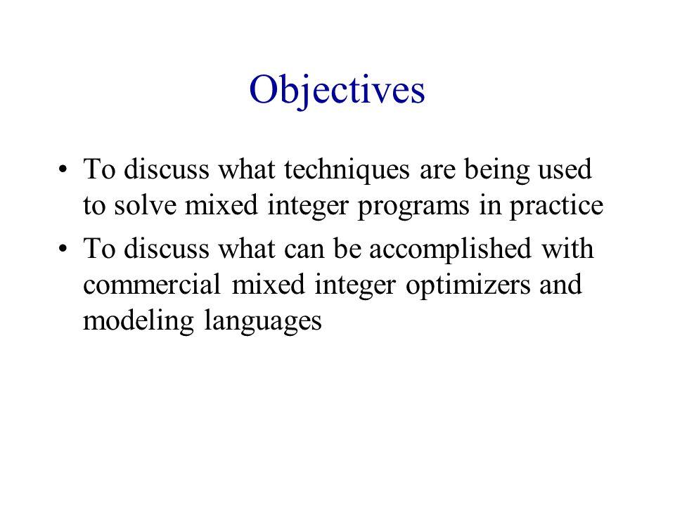 Branching Strategies Variable selection Node selection