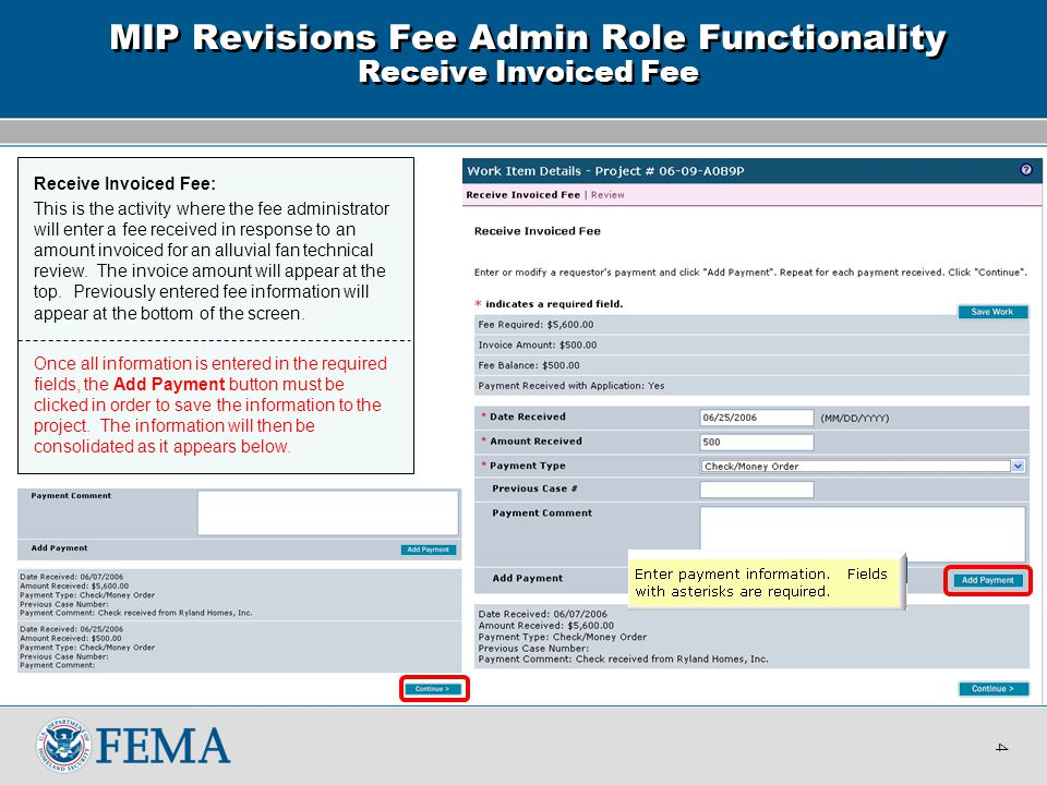 Receive Invoiced Fee: This is the activity where the fee administrator will enter a fee received in response to an amount invoiced for an alluvial fan technical review.