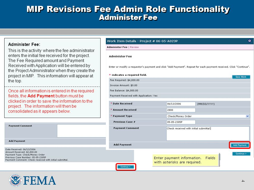 Administer Fee: This is the activity where the fee administrator enters the initial fee received for the project.