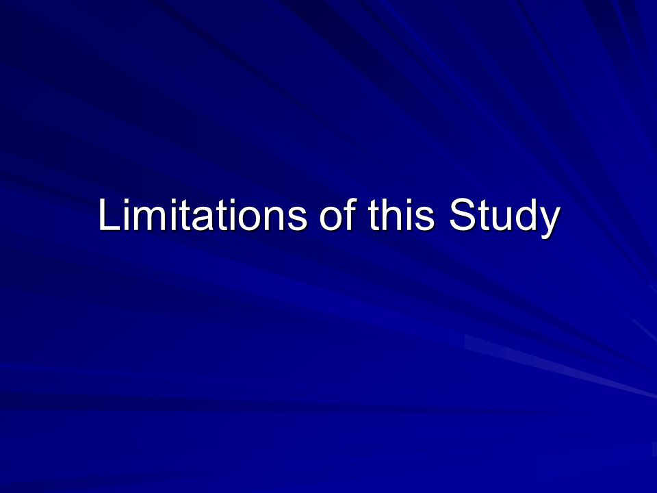 Limitations of this Study