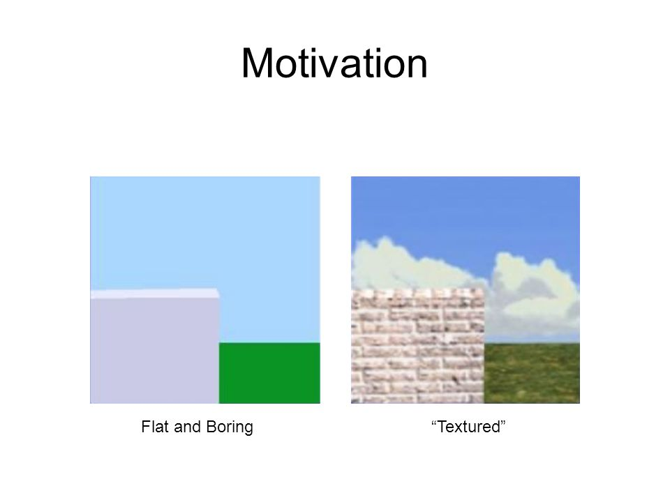 Motivation Flat and Boring Textured