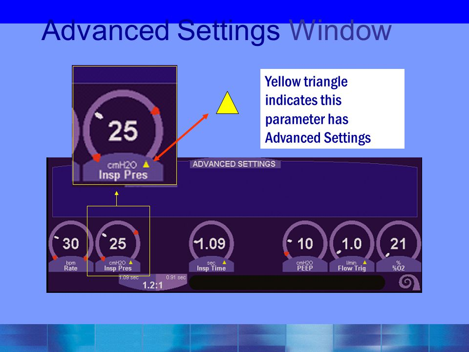 Advanced Settings Window Yellow triangle indicates this parameter has Advanced Settings