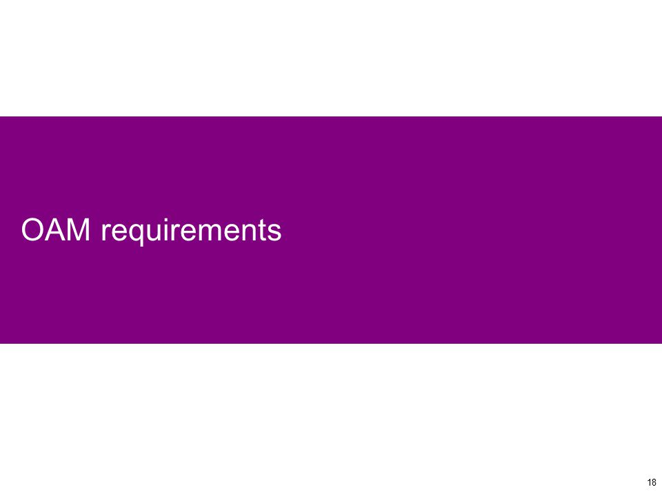 18 OAM requirements
