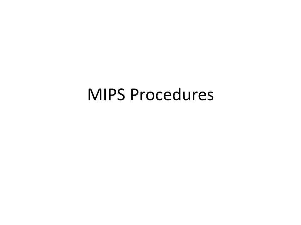 MIPS Procedures