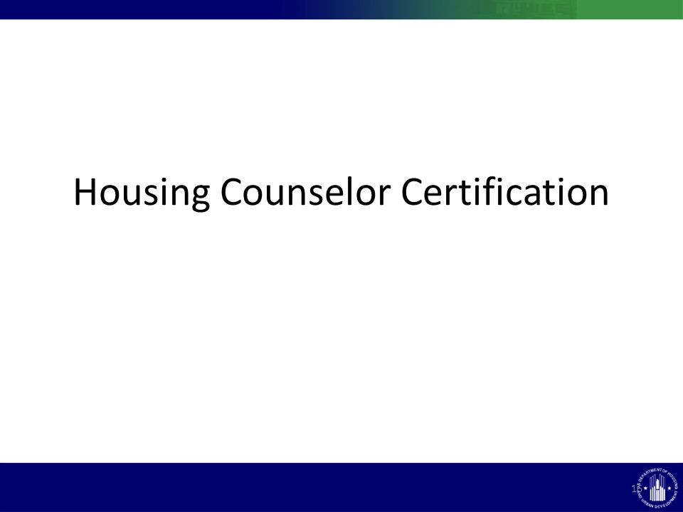 Housing Counselor Certification 16