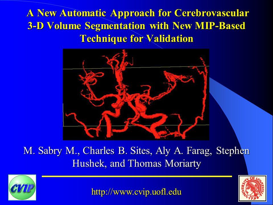 http://www.cvip.uofl.edu M. Sabry M., Charles B. Sites, Aly A.