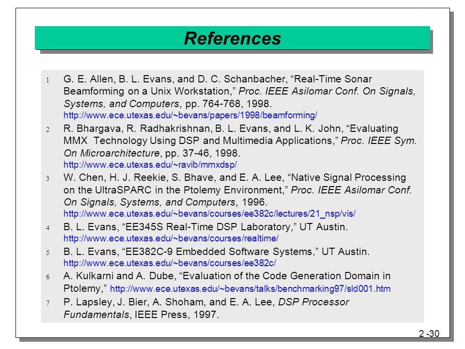 2 -30 References  G. E. Allen, B. L. Evans, and D.