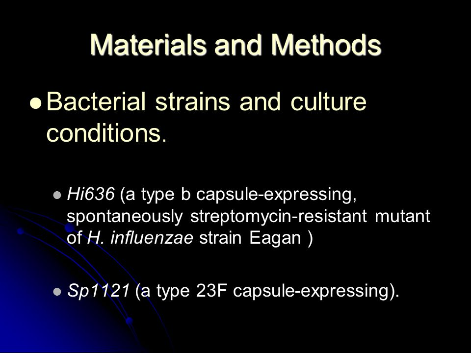Materials and Methods Bacterial strains and culture conditions.