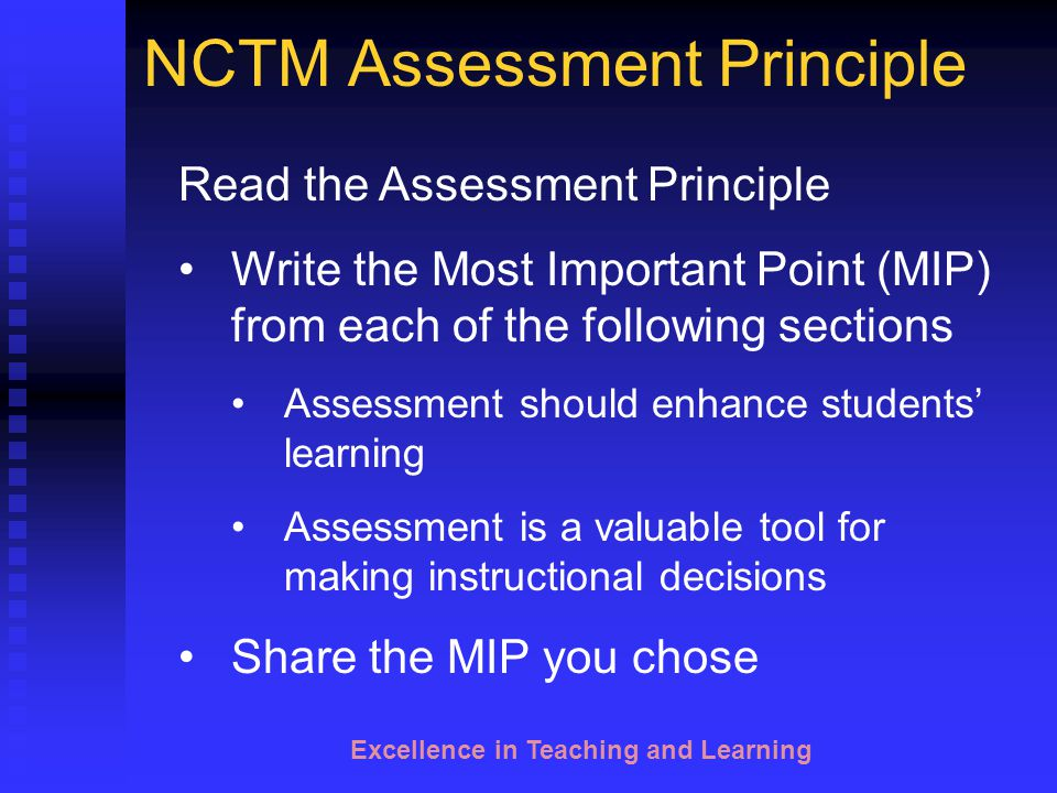 Excellence in Teaching and Learning 2.1 Assessment for and of Learning: Selected Key Differences — Assessment for learning Assessment of learning Reasons for Assessing Audience for Results Focus of Assessment Learning Targets Place in Time Primary Users Typical Uses Teacher's Role Student's Role Primary Motivator for Students Classroom Assessment for Student Learning—SUPPLEMENTARY MATERIAL Copyright © 2004 Assessment Training Institute