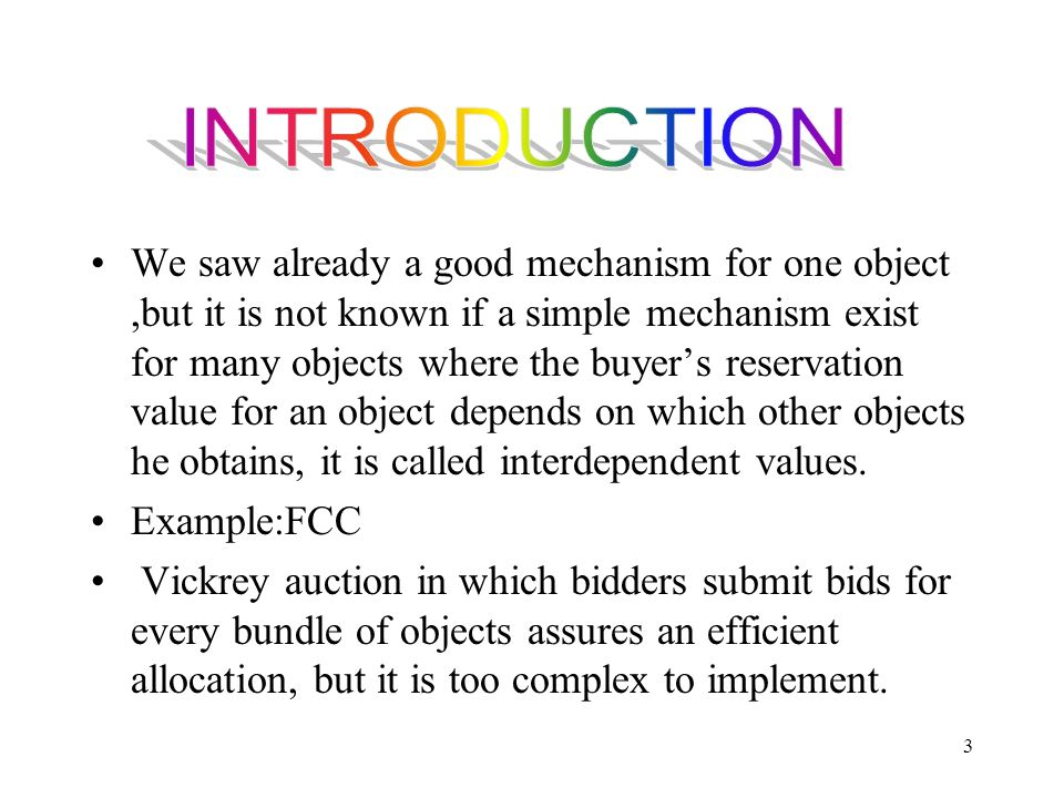 34 Implication.Do there exist simple market mechanisms (I.e.