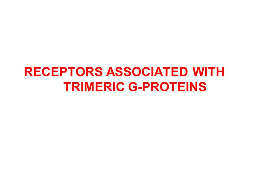RECEPTORS ASSOCIATED WITH TRIMERIC G-PROTEINS