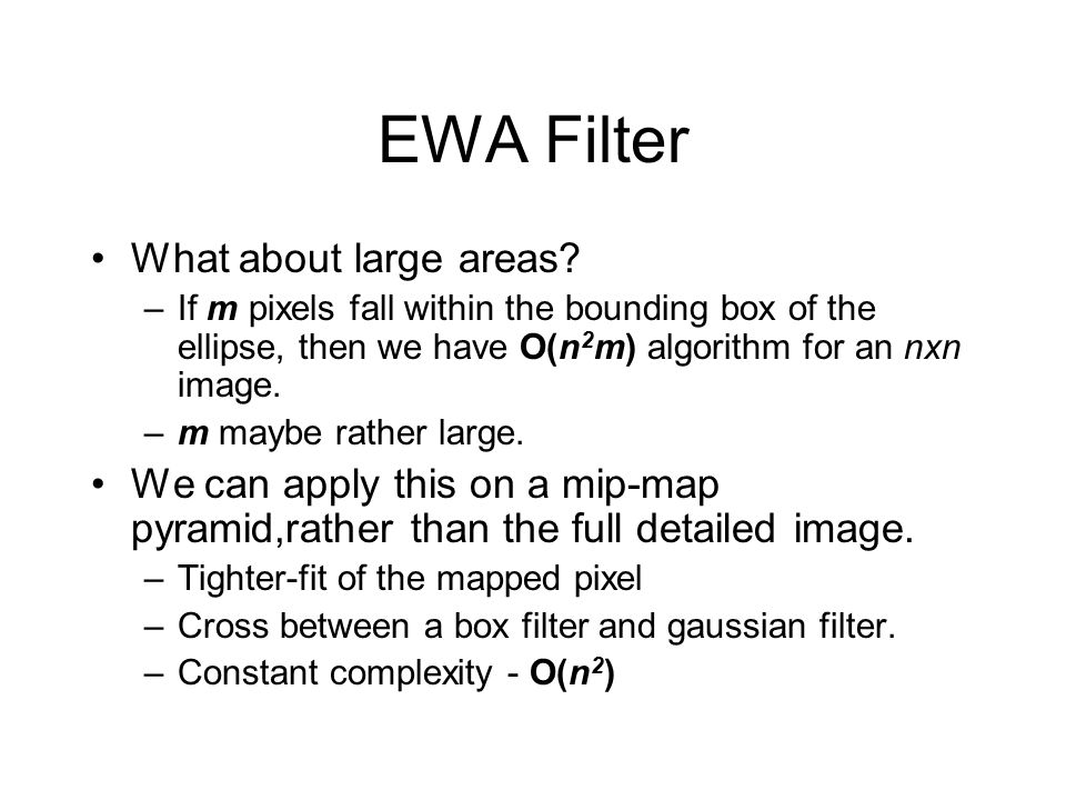 EWA Filter What about large areas.