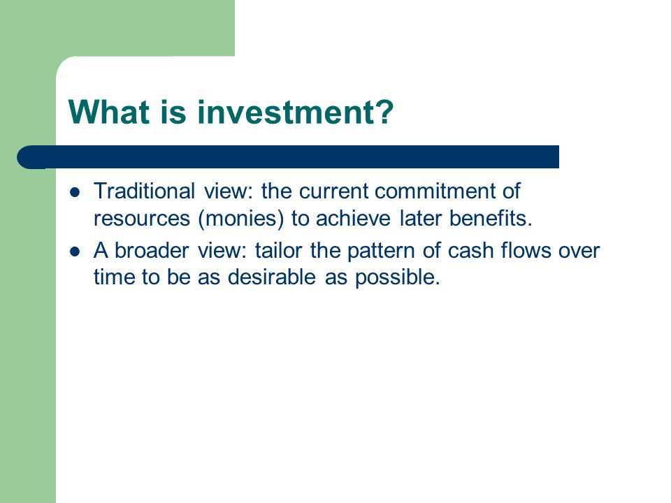 Tailoring cash flow pattern Suppose that there are two one-year investments.