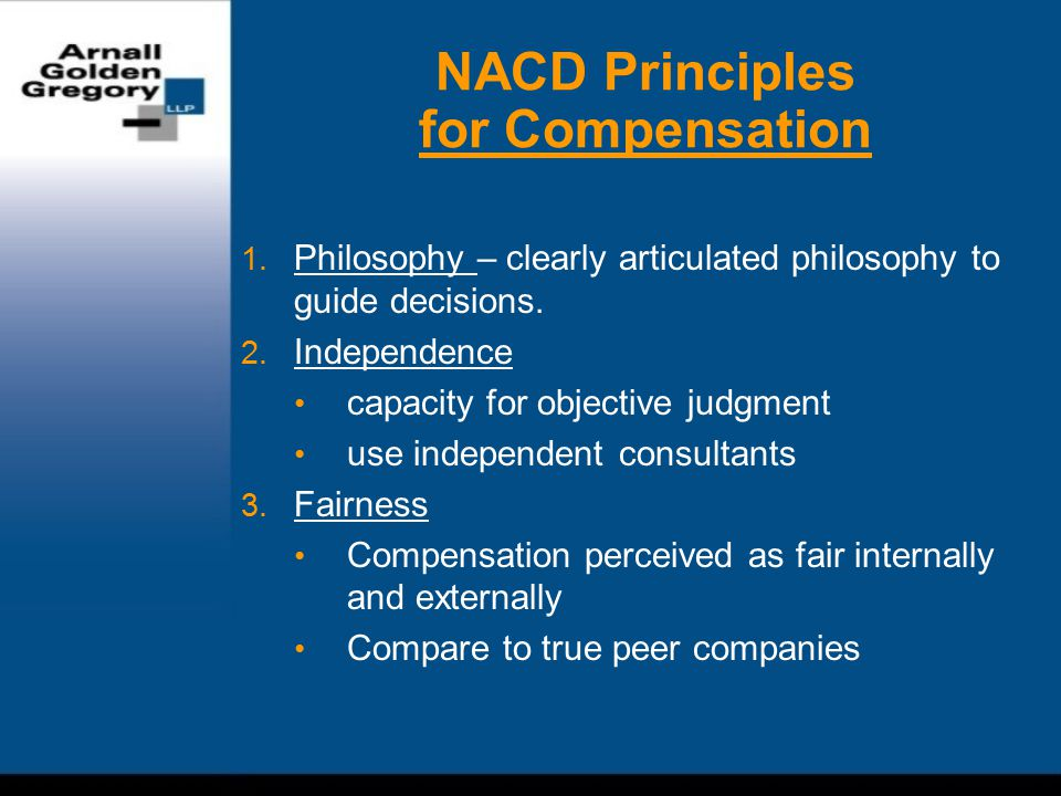 NACD Principles for Compensation (cont'd) 4.