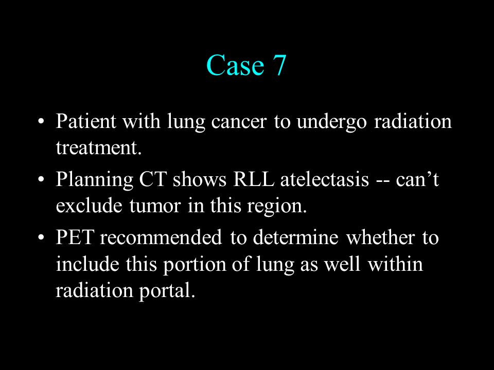 Fusion of 3D Imaging Modalities Case 7 Patient with lung cancer to undergo radiation treatment.