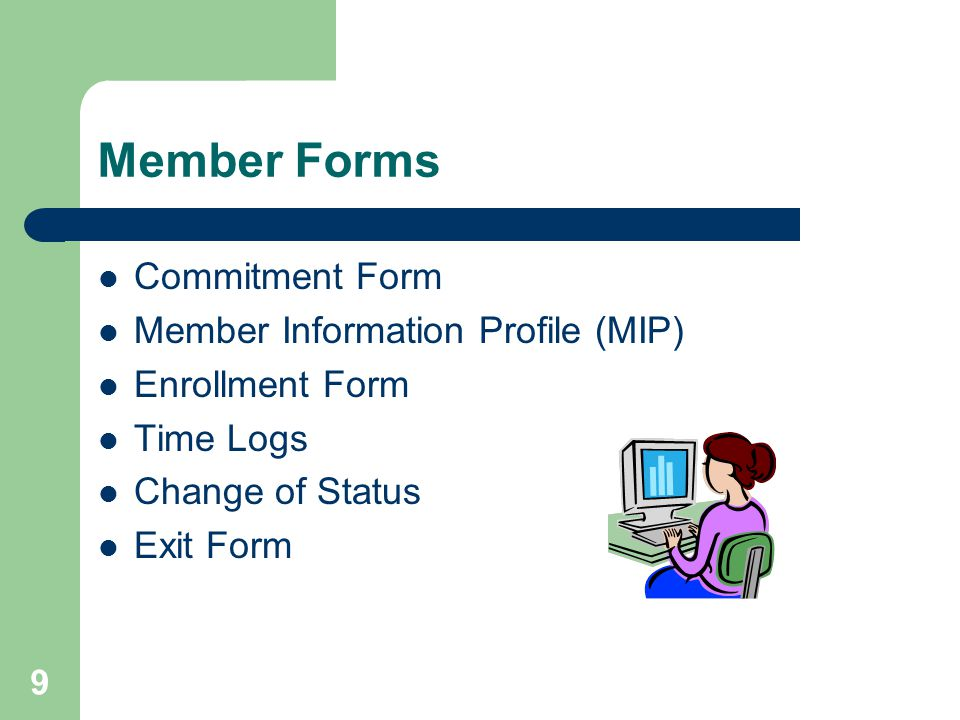20 Exit Form Click on End of Term and complete form.