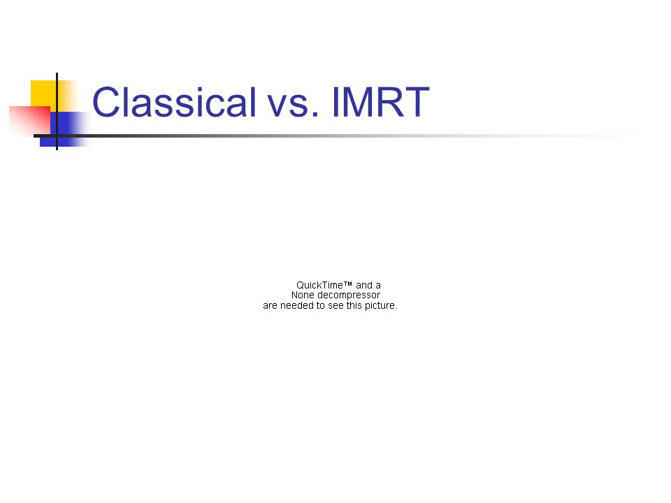 Classical vs. IMRT