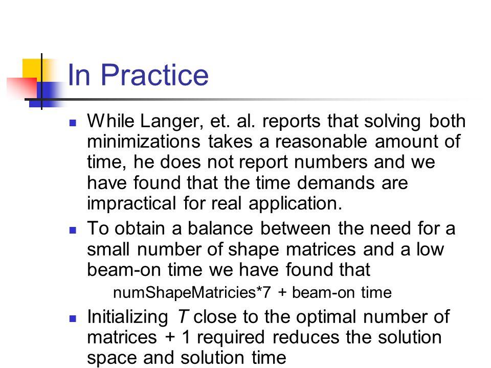 In Practice While Langer, et. al.