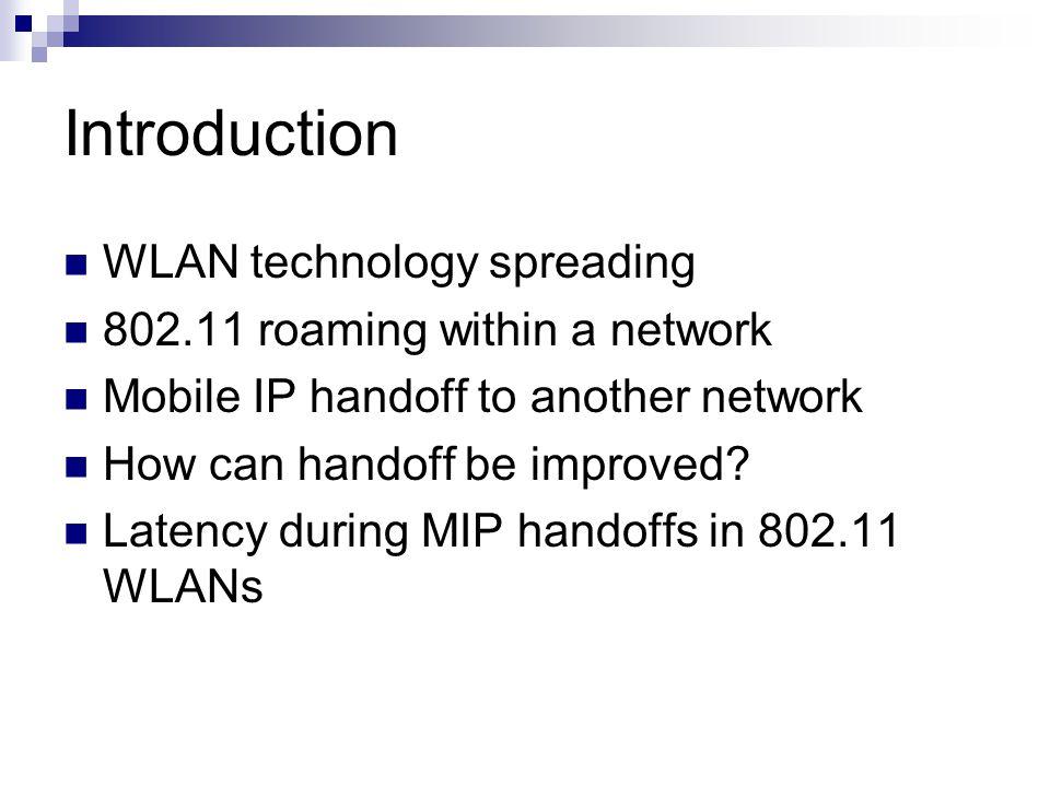 Introduction Internet Router ARouter B AP 10.64.x.x10.128.x.x ? 10.64.1.37 Corresponding Node