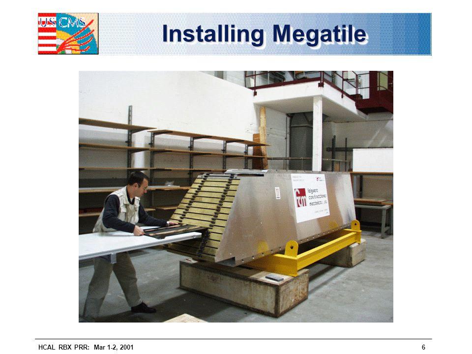 HCAL RBX PRR: Mar 1-2, 20016 Installing Megatile