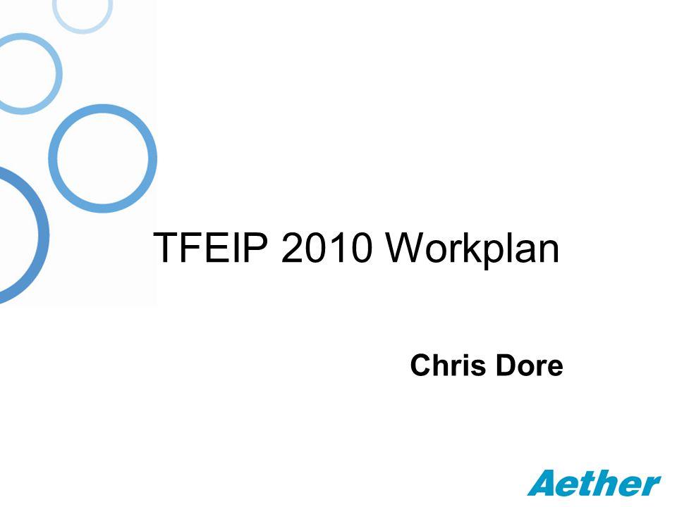 TFEIP 2010 Workplan Chris Dore