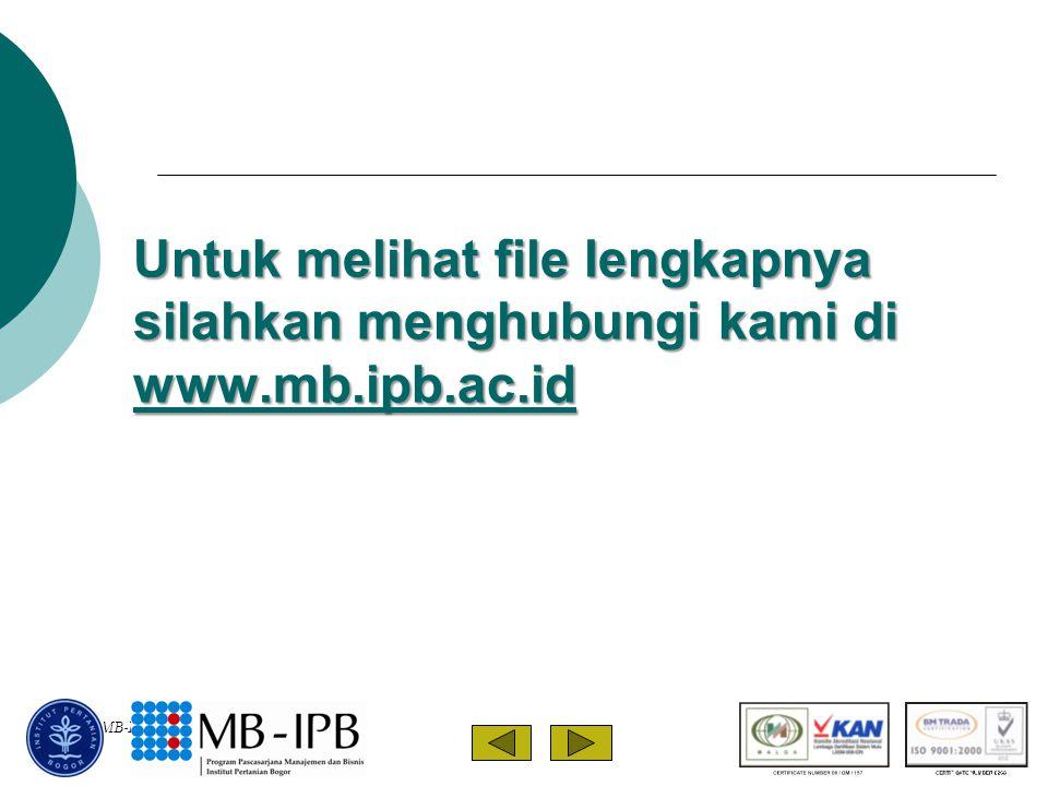 MIP/MB-IPB/08 Untuk melihat file lengkapnya silahkan menghubungi kami di www.mb.ipb.ac.id www.mb.ipb.ac.id