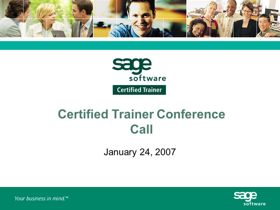 Certified Trainer Conference Call January 24, 2007