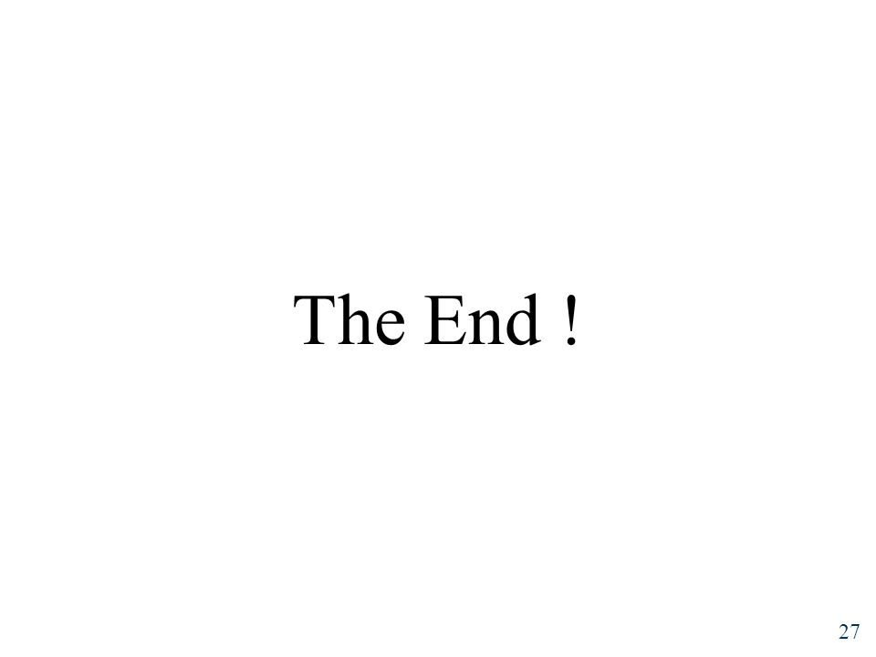 27 The End !