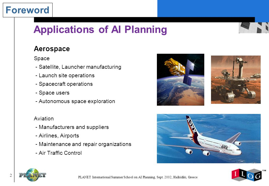 123 PLANET International Summer School on AI Planning, Sept.