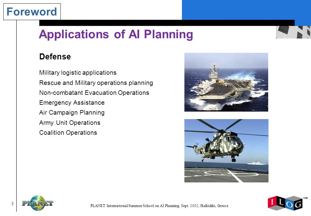 3 PLANET International Summer School on AI Planning, Sept.